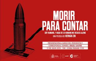 """Ángel Sastre presentará el documental """"Morir para contar"""""""