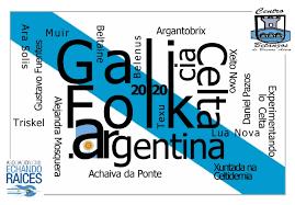 El Centro Betanzos de Buenos Aires y la Asociación Echando Raíces, Invitan a participar del Festival GaliFolkAr.